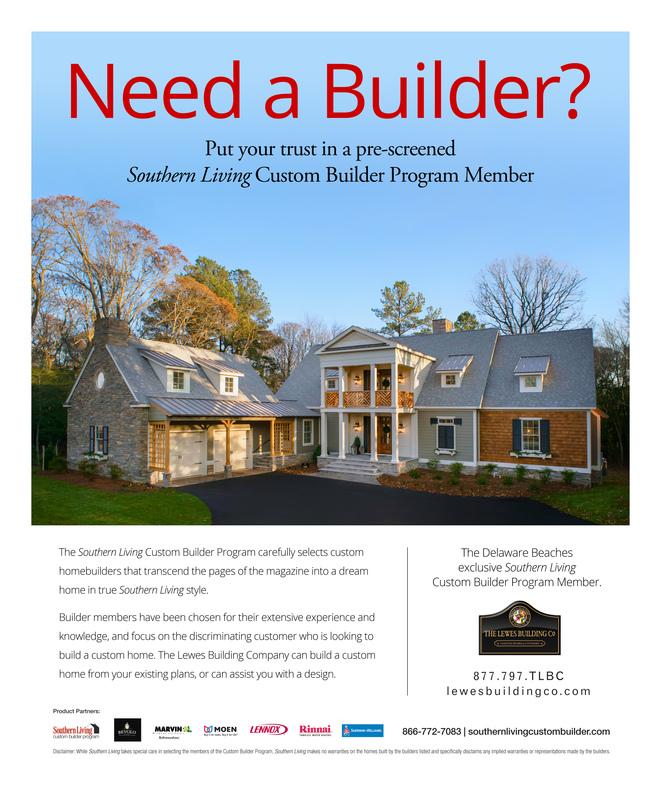 ... Southern Living Custom Builder Program Member BY THE LEWES BUILDING  COMPANY. BY THE LEWES BUILDING COMPANY